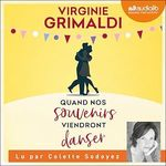 Vente livre : AudioBook : Quand nos souvenirs viendront danser  - Virginie Grimaldi