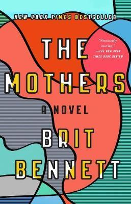 THE MOTHERS - A NOVEL
