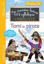 Vente EBooks : Premières lectures syllabiques - Tomi, le pirate, niveau 1  - COLLECTF