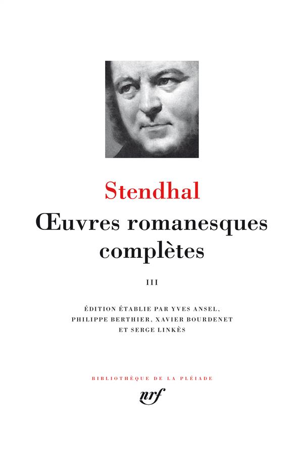 Stendhal - OEUVRES ROMANESQUES COMPLETES (TOME 3)