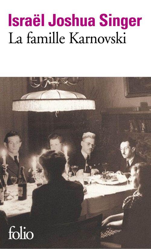 La famille Karnovski  - Israël Joshua SINGER