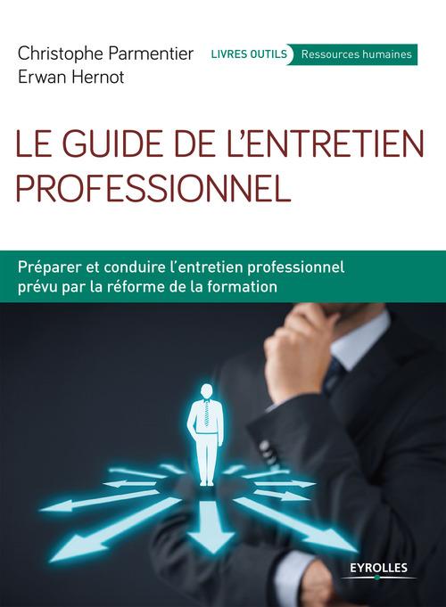 Le guide de l'entretien professionnel (2e édition)