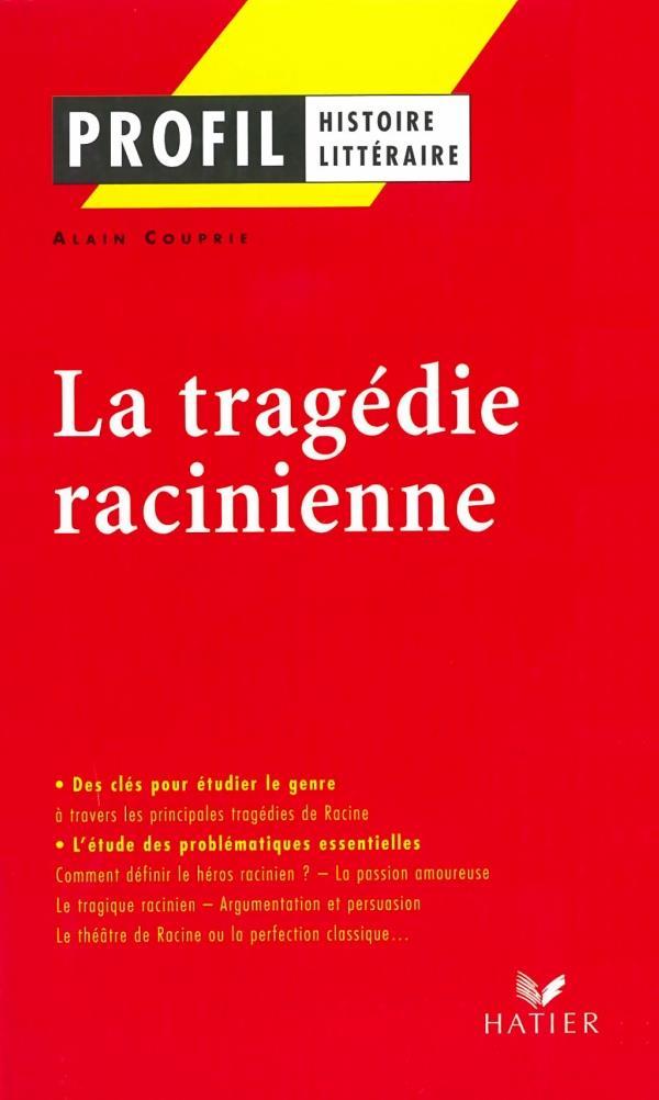 La Tragedie Racinienne