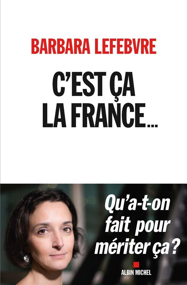 C'est ca la France... qu'a-t-on fait pour mériter ca ?