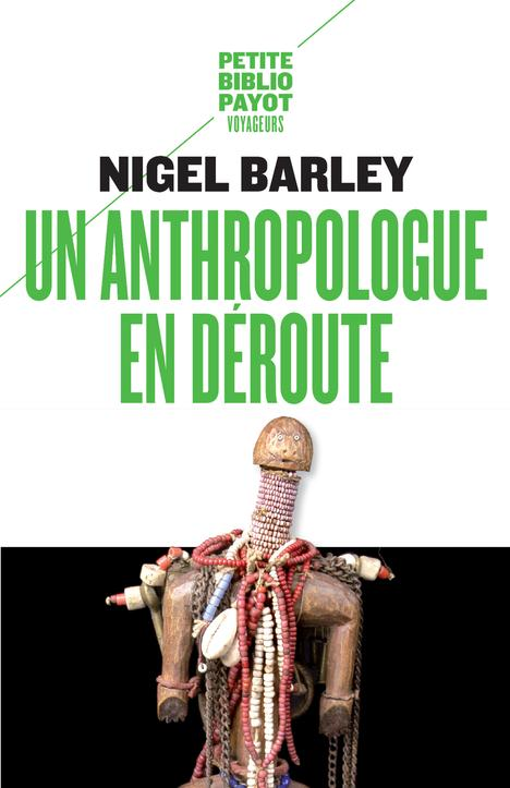 Un anthropologue en déroute