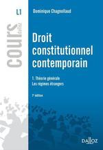 Vente Livre Numérique : Droit constitutionnel contemporain 1. Théorie générale - Les régimes étrangers  - Dominique Chagnollaud
