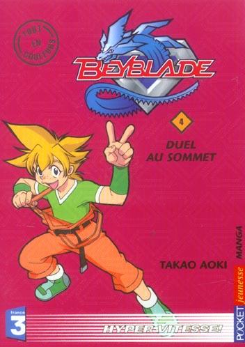 Beyblade T.4 ; duel au sommet