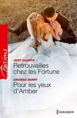 Vente Livre Numérique : Retrouvailles chez les Fortune - Pour les yeux d'Amber  - Judy Duarte - Amanda Berry