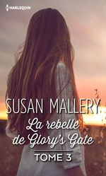 Vente EBooks : La rebelle de Glory's Gate  - Susan Mallery