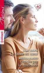 Vente EBooks : Le doute au coeur - Guidée par la vengeance  - Brenda Harlen - Sara Orwig