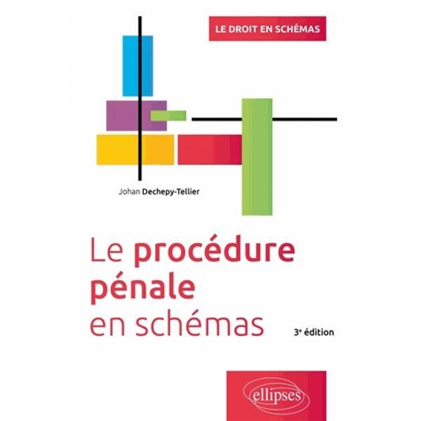 La procédure penale en schémas (3e édition)