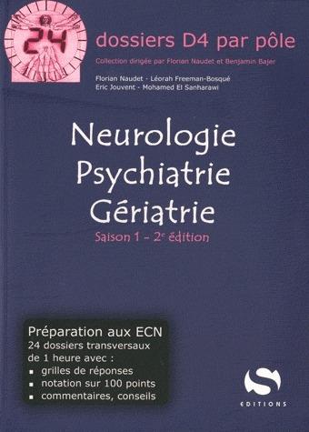 Neurologie, psychiatrie, gériatrie t.1 (2e édition)