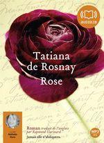 Vente AudioBook : Rose  - Tatiana de Rosnay