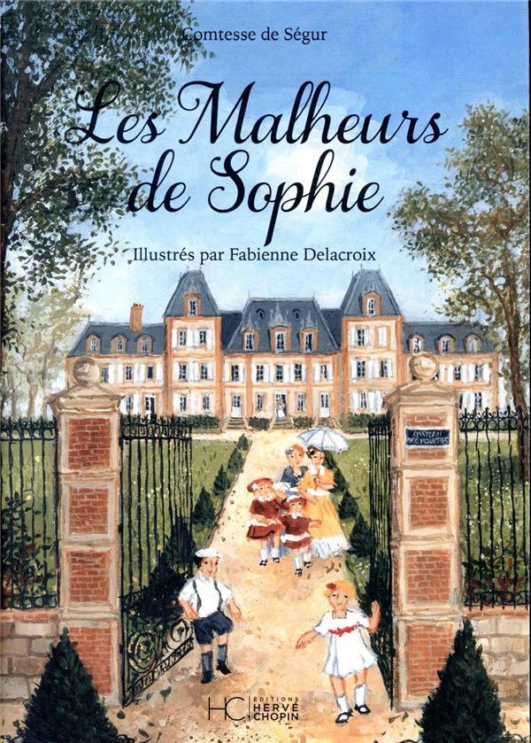 LES MALHEURS DE SOPHIE  -  ILLUSTREE