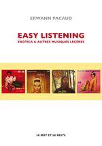 Easy listening, exotica et autres musiques légères