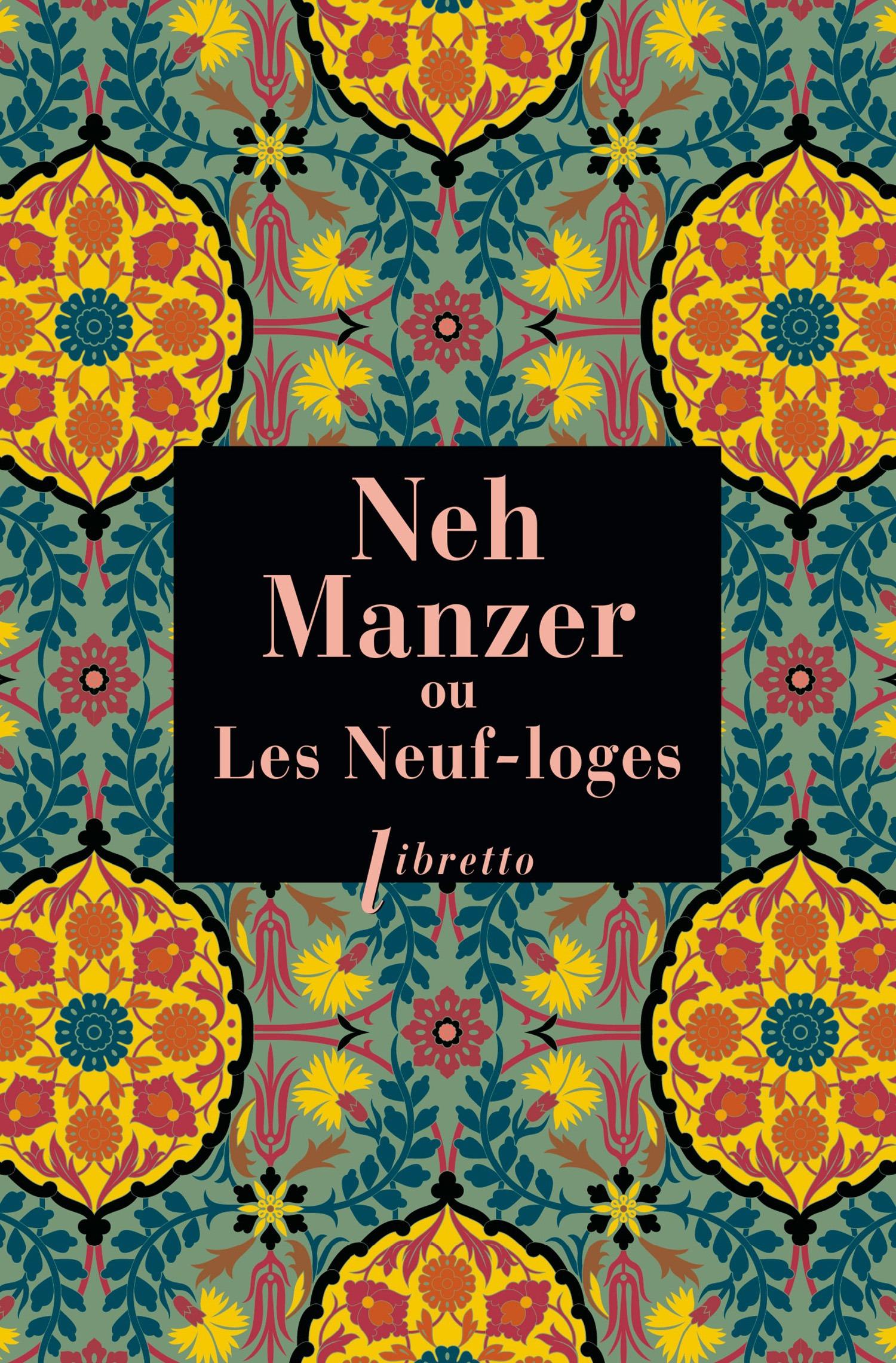Neh Manzer ou les neuf loges
