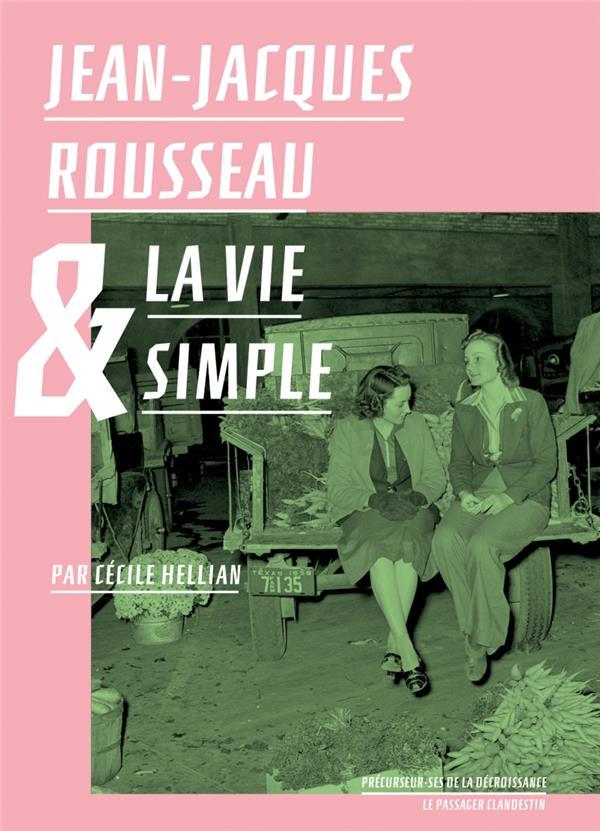 Jean-Jacques Rousseau et la vie simple