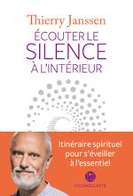 Vente Livre Numérique : Ecouter le silence à l'intérieur  - Thierry Janssen