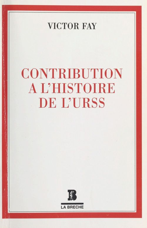 Contribution à l'histoire de l'URSS