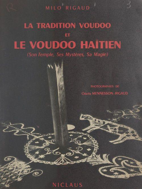 La tradition voudoo et le voudoo haïtien