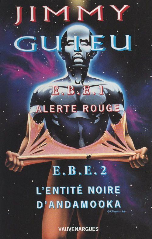 EBE, entités biologiques extraterrestres