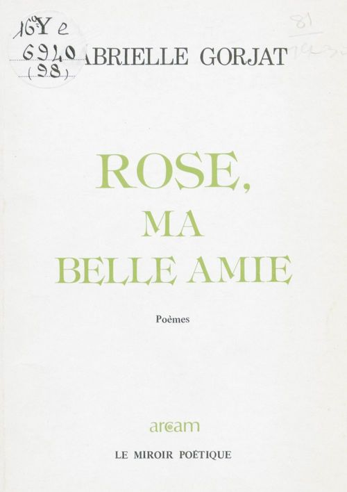 Rose, ma belle amie