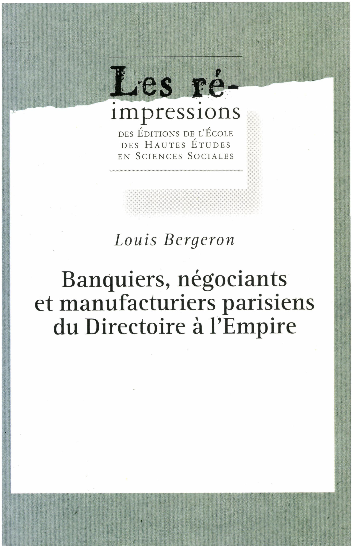banquiers, negociants et manufacturiers parisiens du directo