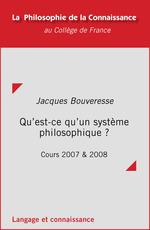 Vente EBooks : Qu'est-ce qu'un système philosophique?  - Jacques BOUVERESSE