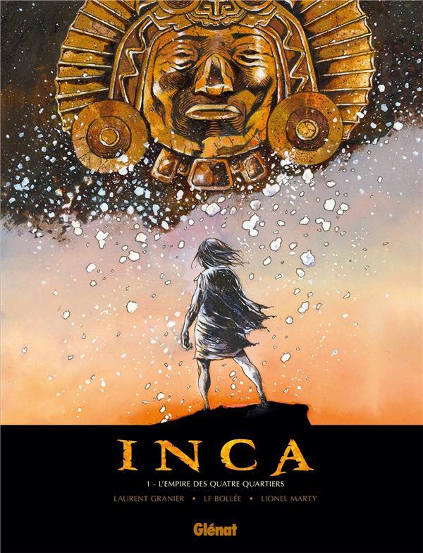 Inca T.1 ; l'empire des quatre quartiers