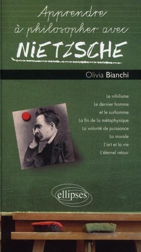 Apprendre A Philosopher Avec Nietzsche