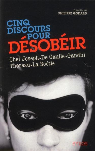 Cinq Discours Pour Desobeir
