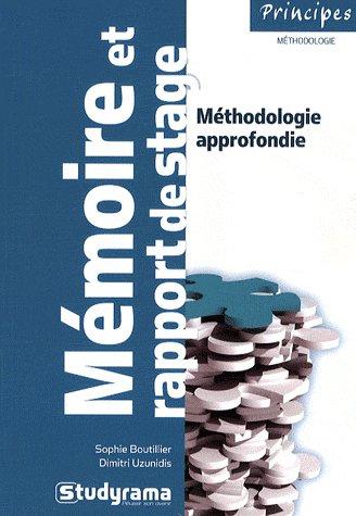 Rediger Un Memoire Ou Un Rapport De Stage (2e Edition)