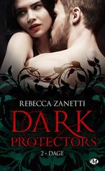 Vente EBooks : Dark protectors T.2 ; Dage  - Rebecca Zanetti