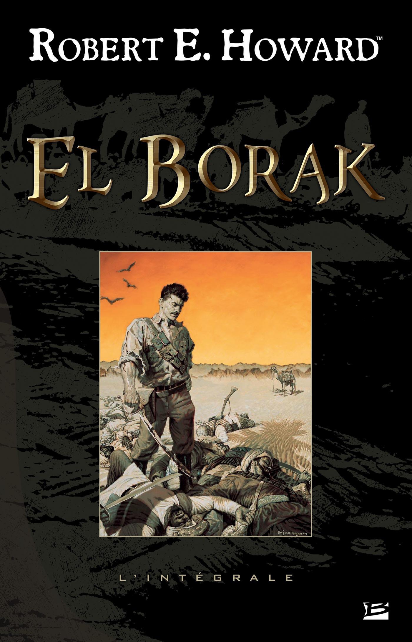 El Borak ; l'intégrale