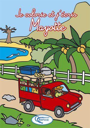 Je colorie et j'écris Mayotte