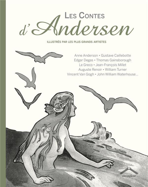 Les contes d'Andersen ; illustrés par les plus grands artistes