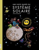Une visite guidée du système solaire  - Pierre Chastenay