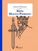 Vente Livre Numérique : Król Maciu´s Pierwszy  - Janusz KORCZAK