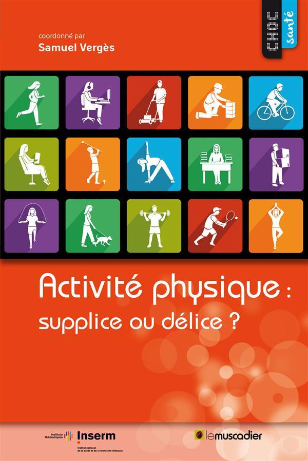 Activité physique : supplice ou délice ?