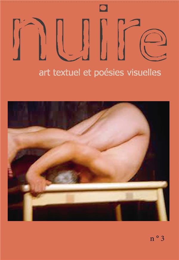 Nuire t.3 ; art textuel et poésies visuelles