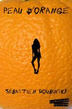 Vente EBooks : Peau d'orange  - Sébastien DOUBINSKY