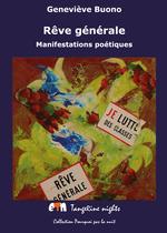 Rêve générale ; manifestations poétiques  - Geneviève Buono