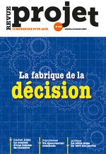Revue projet n.384 ; la fabrique de la décision  - Revue Projet - Collectif Auteur