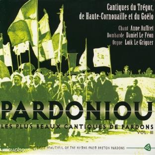 Pardoniou/vol. 3 - Les Plus Beaux Cantiques De Pardons
