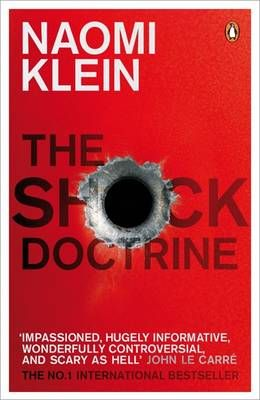THE SHOCK DOCTRINE: THE RISE O