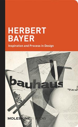 Herbert bayer inspiration and process in design /anglais