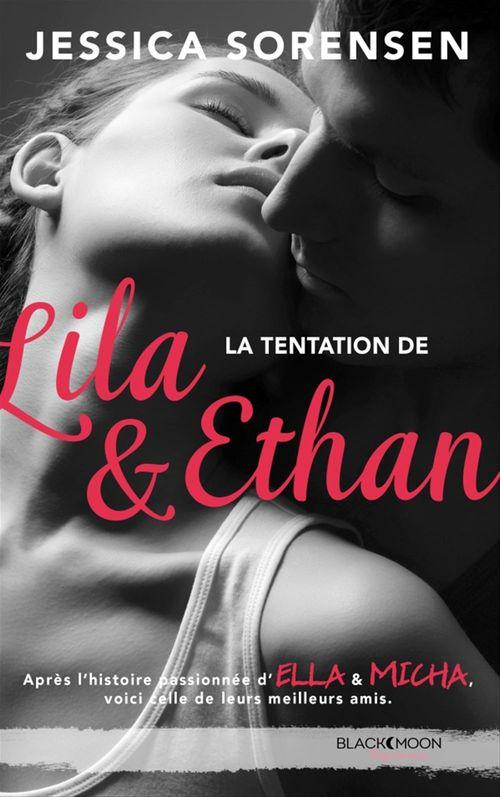 Ella et Micha t.4 ; la tentation de Lila et Ethan