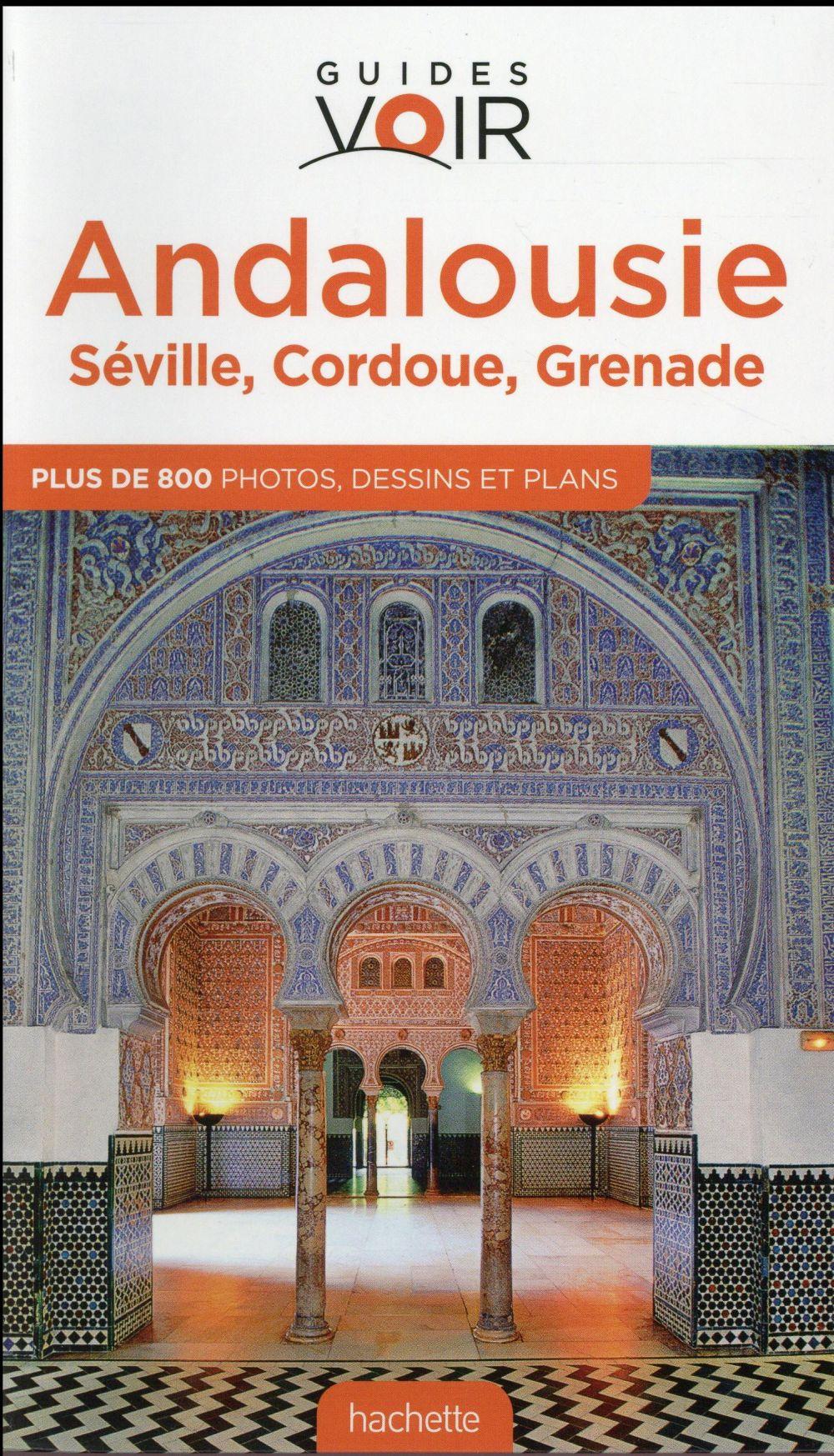 Guides Voir ; Andalousie