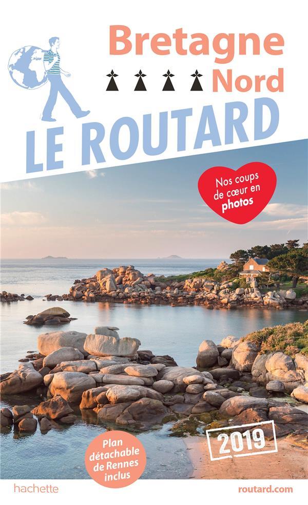Guide du Routard ; Bretagne nord (édition 2019)