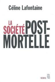 la société postmortelle